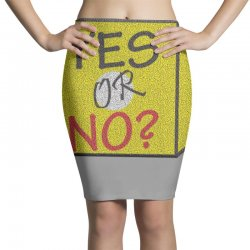 yes our no Pencil Skirts | Artistshot
