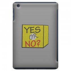 yes our no iPad Mini | Artistshot