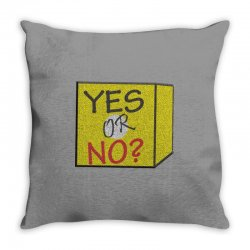 yes our no Throw Pillow | Artistshot