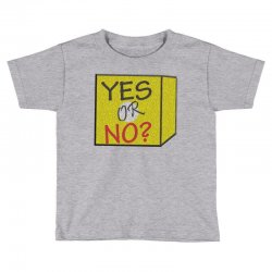 yes our no Toddler T-shirt | Artistshot