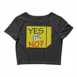 yes our no Crop Top | Artistshot