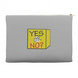 yes our no Accessory Pouches | Artistshot