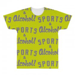 sports and alcohol! All Over Men's T-shirt | Artistshot