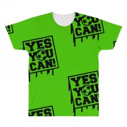 yes u can All Over Men's T-shirt | Artistshot