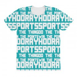 hooray sports do the thing win the points All Over Women's T-shirt | Artistshot