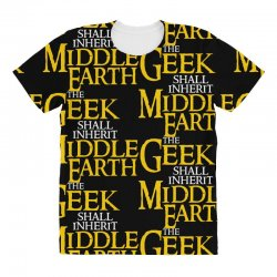 geek shall inherit middle earth All Over Women's T-shirt | Artistshot