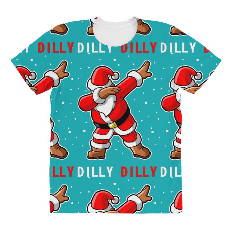 81e0f5e1 Custom Dilly Dilly Dabbing Santa All Over Women's T-shirt By Mdk Art ...