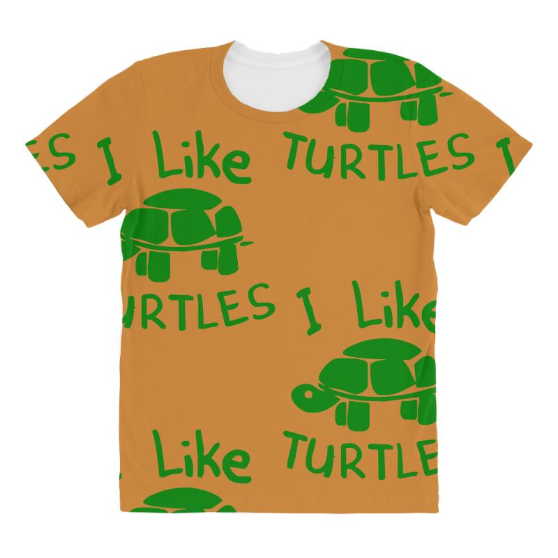 db626f0ac Custom I Like Turtles All Over Women's T-shirt By Hezz Art - Artistshot