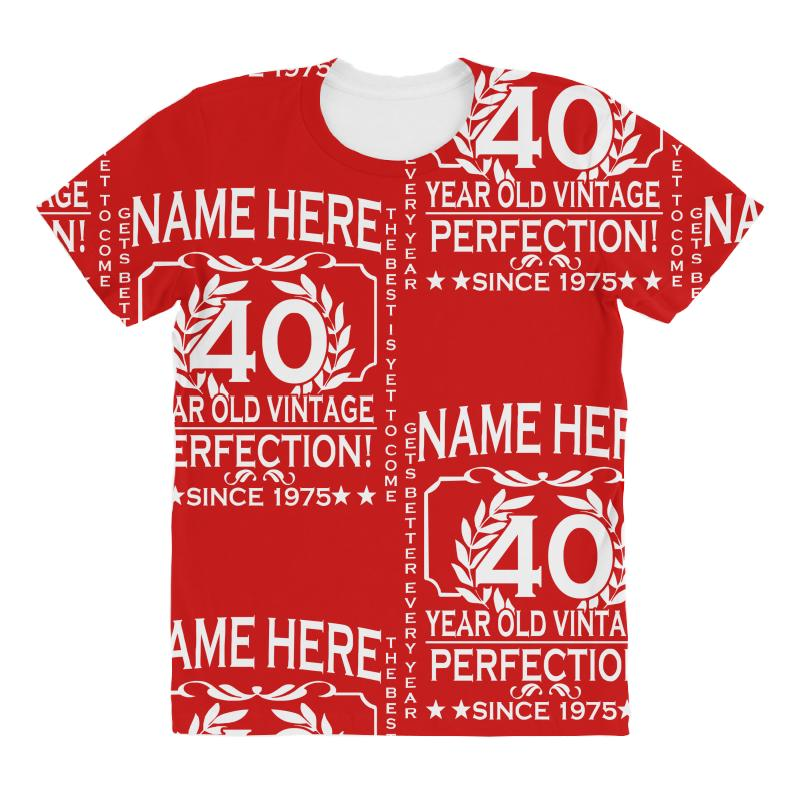 8434c1a40 40th birthday t shirt personalise with name age year ideal birthday gi All  Over Women's T-shirt