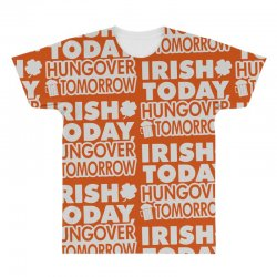 irish today hungover All Over Men's T-shirt | Artistshot