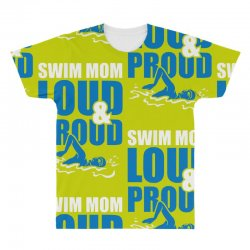 swim mom loud and proud sports athlete athletic All Over Men's T-shirt | Artistshot