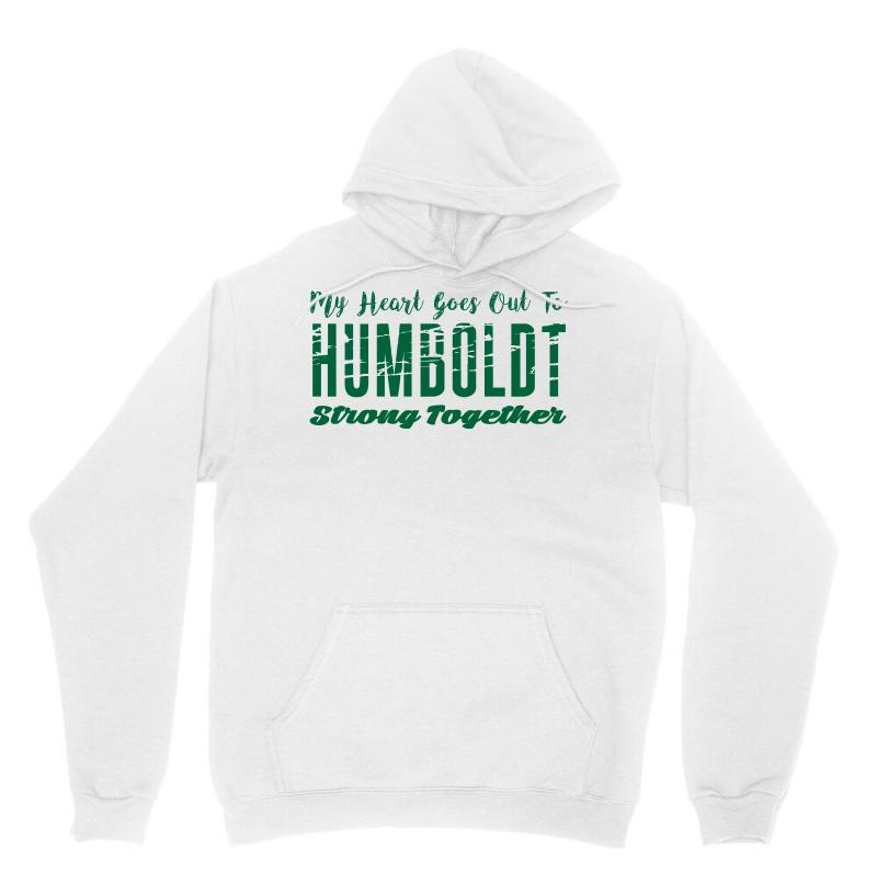 My Heart Goes Out To Humboldt Strong Together Unisex Hoodie | Artistshot