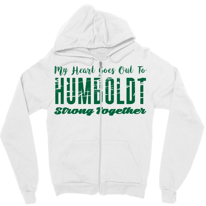 My Heart Goes Out To Humboldt Strong Together Zipper Hoodie | Artistshot