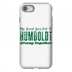 My Heart Goes Out To HUMBOLDT Strong Together iPhone 8 Case | Artistshot