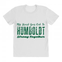 My Heart Goes Out To HUMBOLDT Strong Together All Over Women's T-shirt | Artistshot