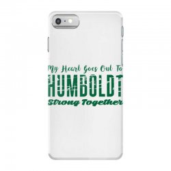 My Heart Goes Out To HUMBOLDT Strong Together iPhone 7 Case | Artistshot