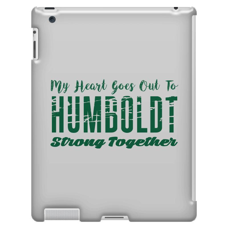 My Heart Goes Out To Humboldt Strong Together Ipad 3 And 4 Case | Artistshot