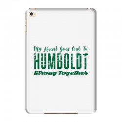My Heart Goes Out To HUMBOLDT Strong Together iPad Mini 4 | Artistshot