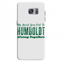My Heart Goes Out To HUMBOLDT Strong Together Samsung Galaxy S7 | Artistshot