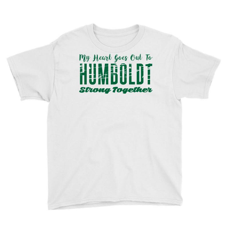 My Heart Goes Out To Humboldt Strong Together Youth Tee | Artistshot