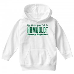 My Heart Goes Out To HUMBOLDT Strong Together Youth Hoodie | Artistshot