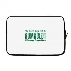 My Heart Goes Out To HUMBOLDT Strong Together Laptop sleeve | Artistshot