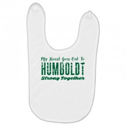 My Heart Goes Out To HUMBOLDT Strong Together Baby Bibs | Artistshot