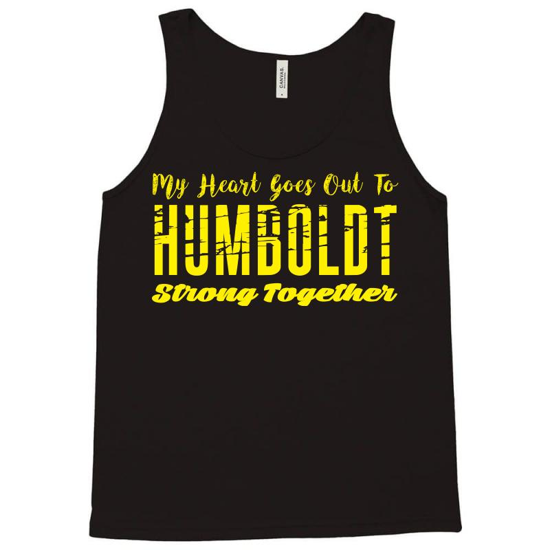 My Heart Goes Out To Humboldt Strong Together Tank Top | Artistshot