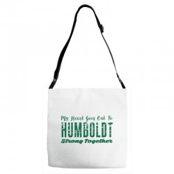 My Heart Goes Out To HUMBOLDT Strong Together Adjustable Strap Totes | Artistshot