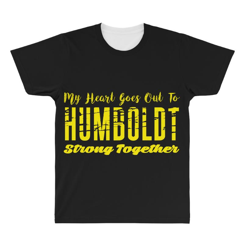 My Heart Goes Out To Humboldt Strong Together All Over Men's T-shirt | Artistshot