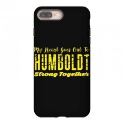 My Heart Goes Out To HUMBOLDT Strong Together iPhone 8 Plus Case | Artistshot