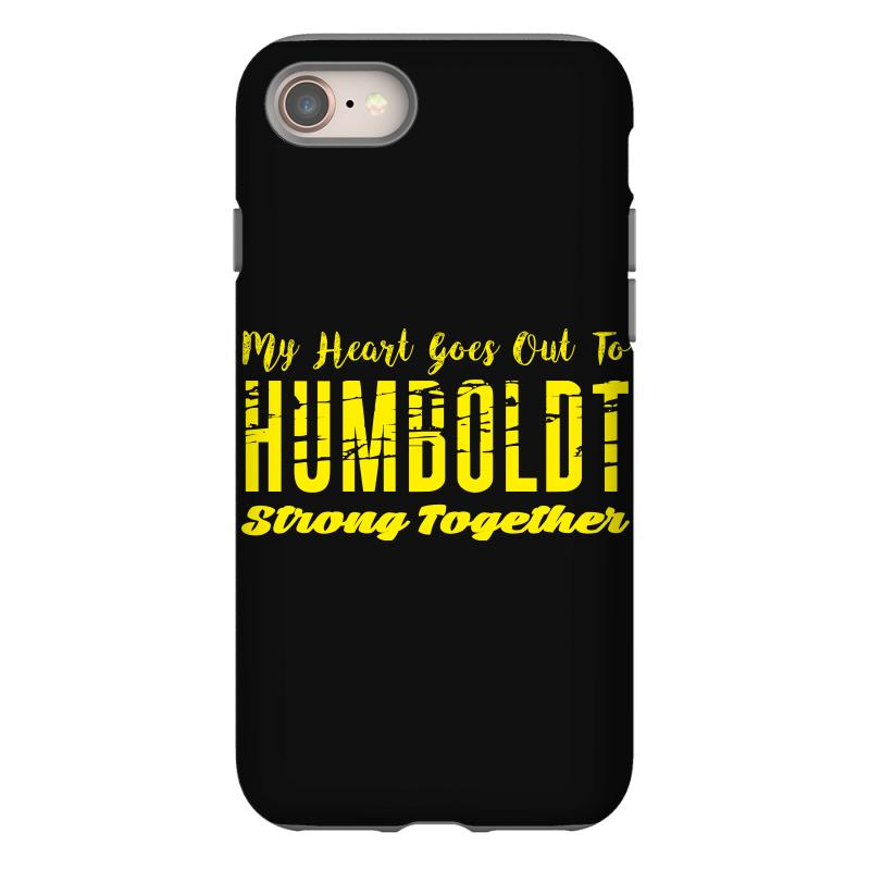My Heart Goes Out To Humboldt Strong Together Iphone 8 | Artistshot