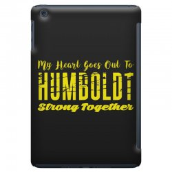 My Heart Goes Out To HUMBOLDT Strong Together iPad Mini Case | Artistshot