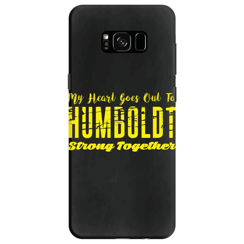 My Heart Goes Out To Humboldt Strong Together Samsung Galaxy S8 Case | Artistshot