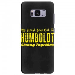 My Heart Goes Out To HUMBOLDT Strong Together Samsung Galaxy S8 Plus | Artistshot