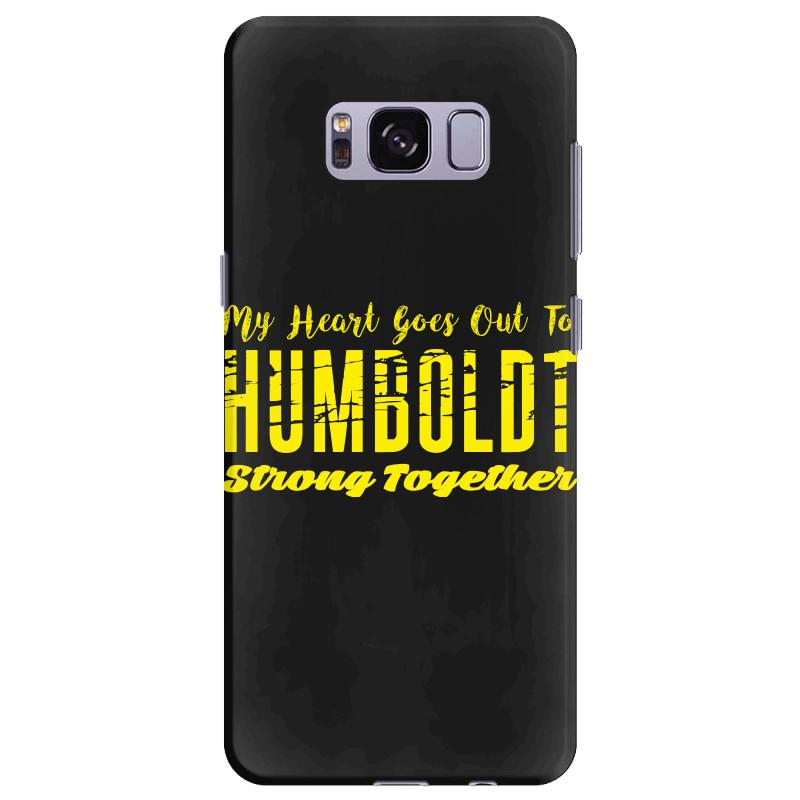 My Heart Goes Out To Humboldt Strong Together Samsung Galaxy S8 Plus Case | Artistshot