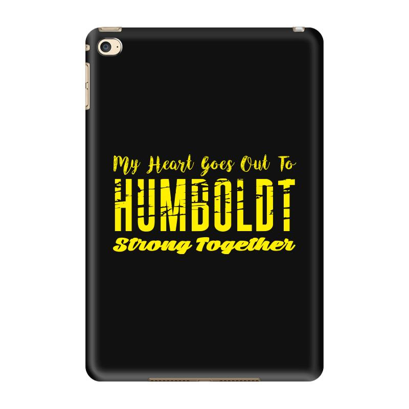 My Heart Goes Out To Humboldt Strong Together Ipad Mini 4 Case | Artistshot