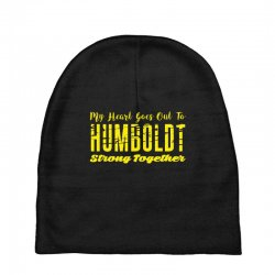 My Heart Goes Out To HUMBOLDT Strong Together Baby Beanies | Artistshot