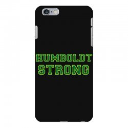 Humboldt Strong iPhone 6 Plus/6s Plus Case | Artistshot