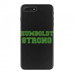 Humboldt Strong iPhone 7 Plus Case | Artistshot
