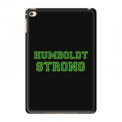 Humboldt Strong iPad Mini 4 | Artistshot