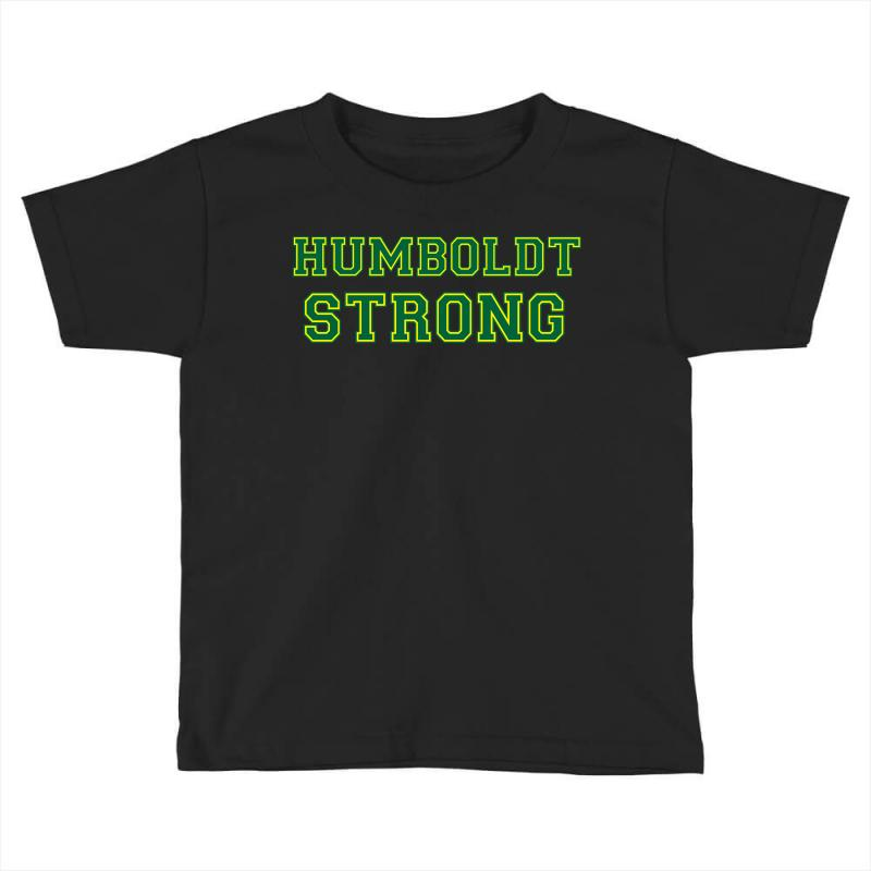 Humboldt Strong Toddler T-shirt | Artistshot