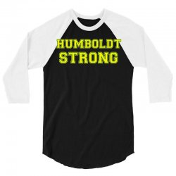 Humboldt Strong 3/4 Sleeve Shirt | Artistshot