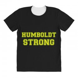 Humboldt Strong All Over Women's T-shirt | Artistshot