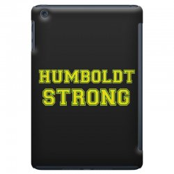 Humboldt Strong iPad Mini | Artistshot