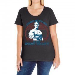Come With Me If You Want to Lift Ladies Curvy T-Shirt | Artistshot