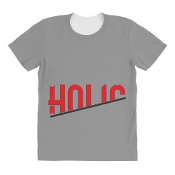 holic All Over Women's T-shirt | Artistshot