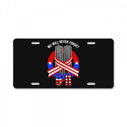 Memorial Day 2018 911 We Will Never  Fotget License Plate