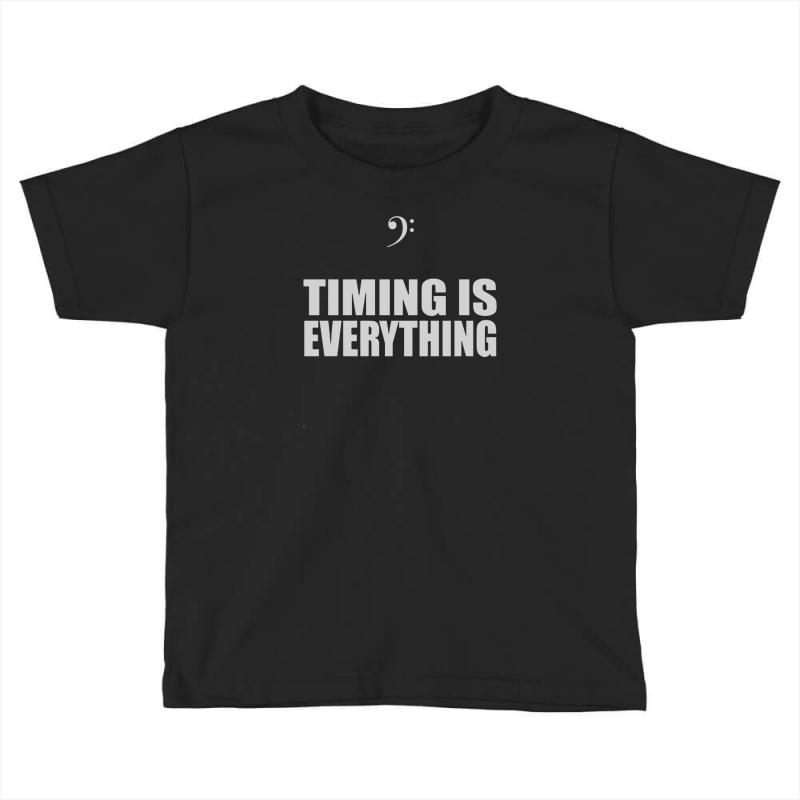 Bass Player Timing Is Everything Toddler T-shirt | Artistshot
