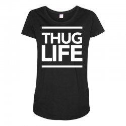 thug life Maternity Scoop Neck T-shirt | Artistshot